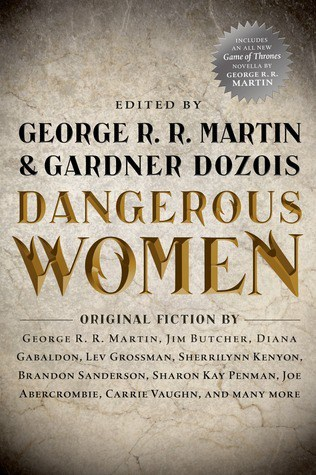 The cover of Dangerous Women edited by George R R Martin