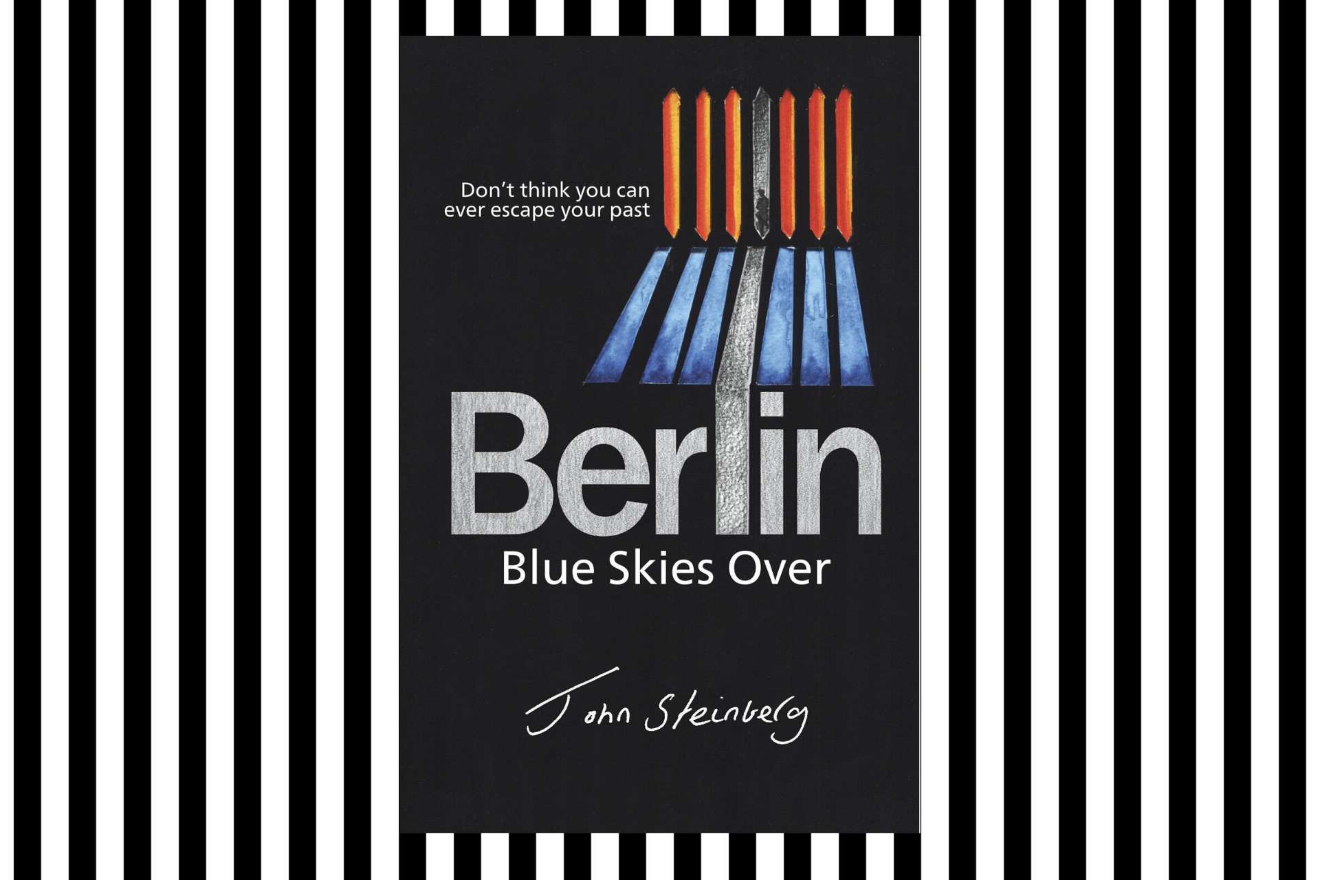 Blue Skies Over Berlin by John Steinberg