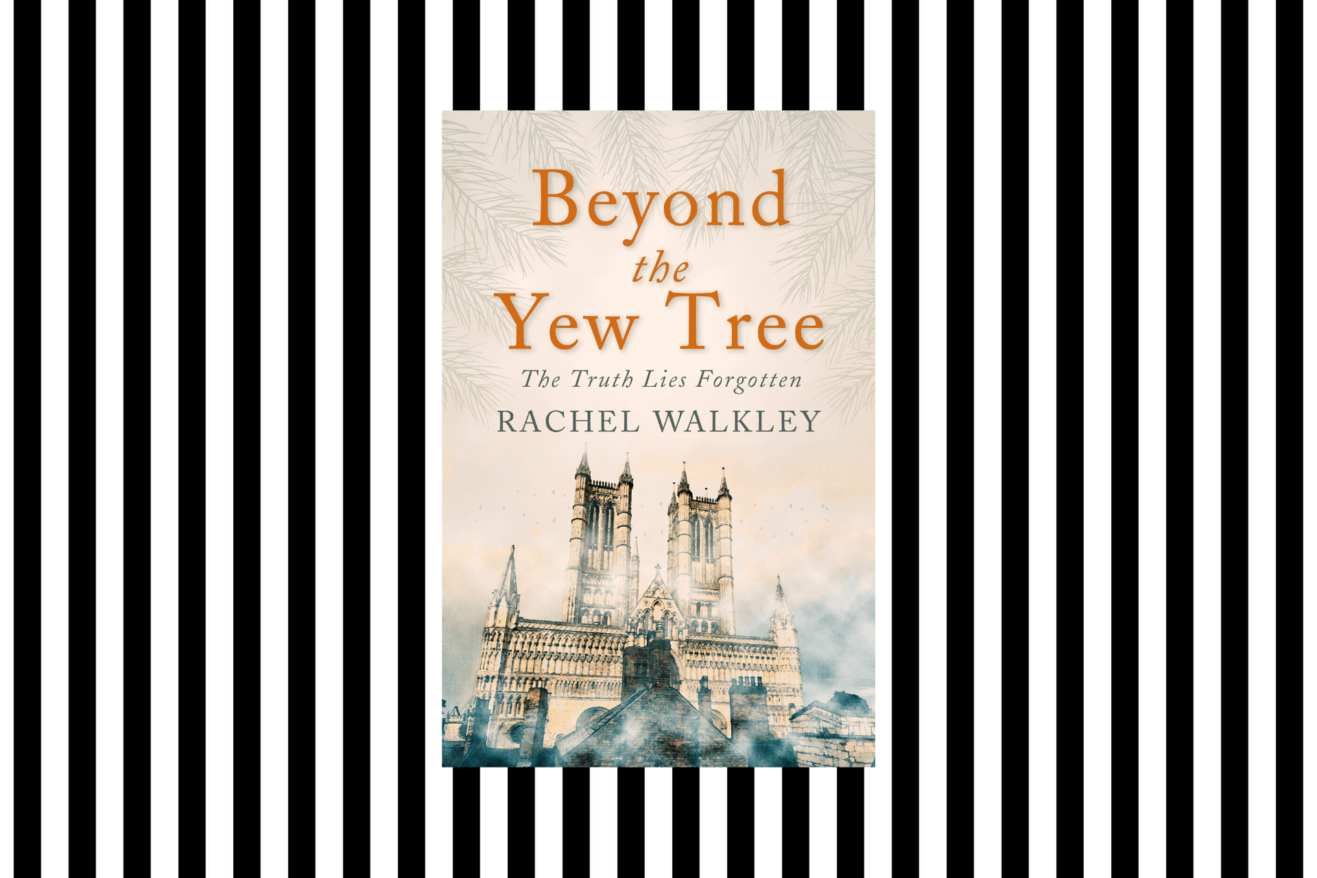 Beyond the Yew Tree by Rachel Walkley