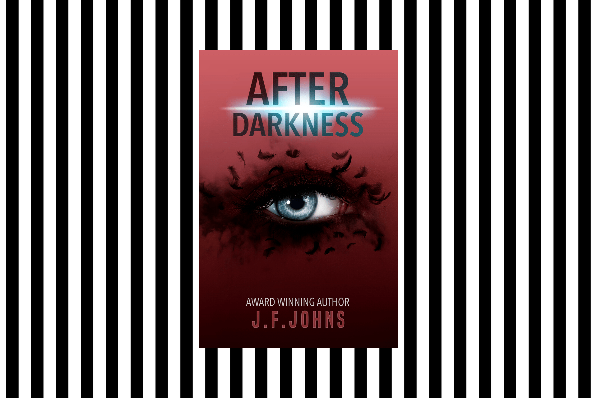 The cover of After Darkness by J F Johns