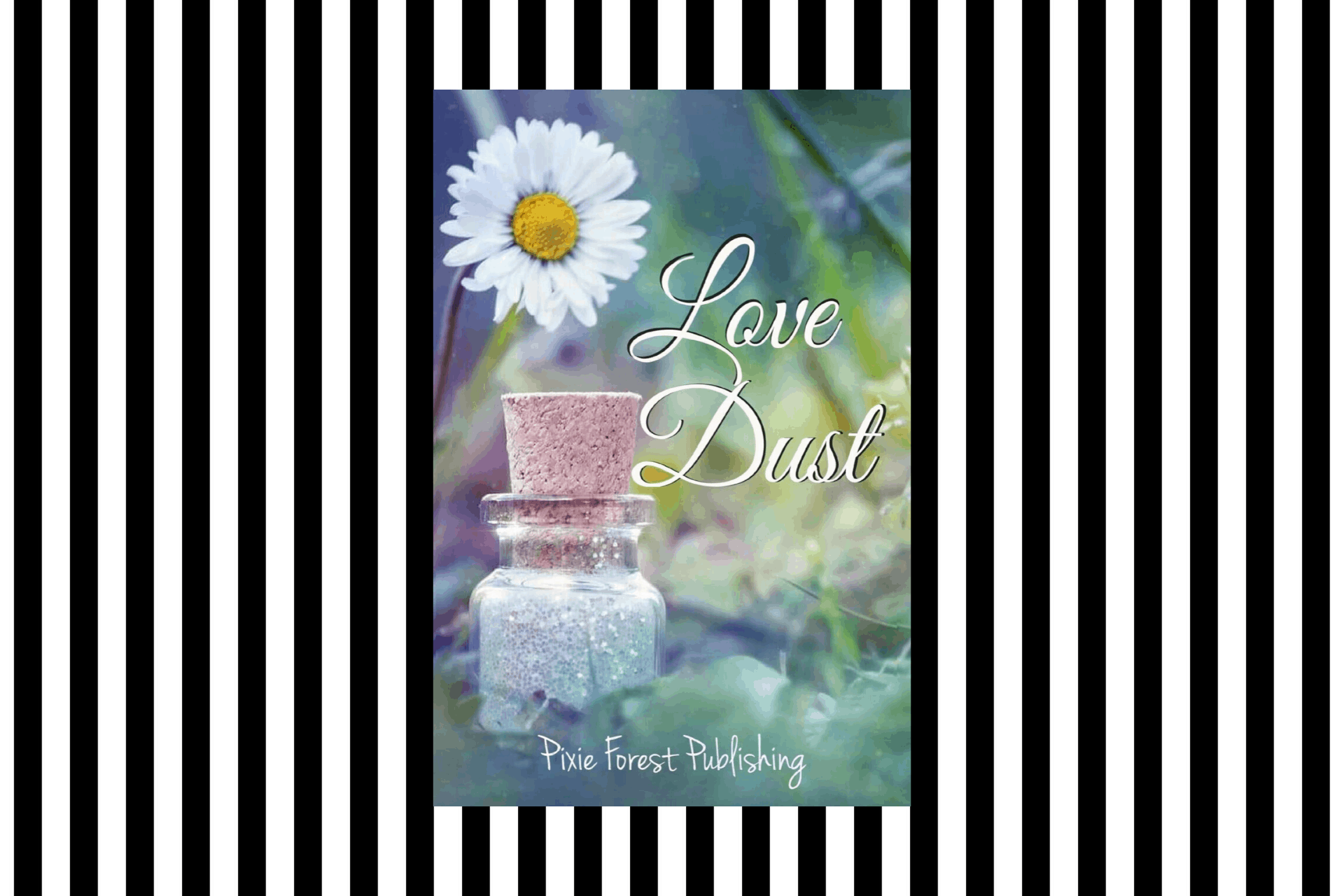 The cover of Love Dust by Pixie Forest Publishing