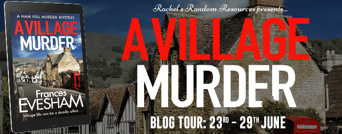 The blog tour banner for A Village Murder by Frances Evesham