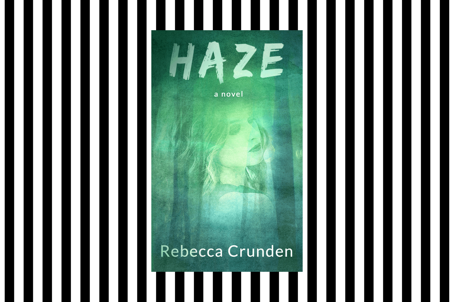The cover of Haze by Rebecca Crunden