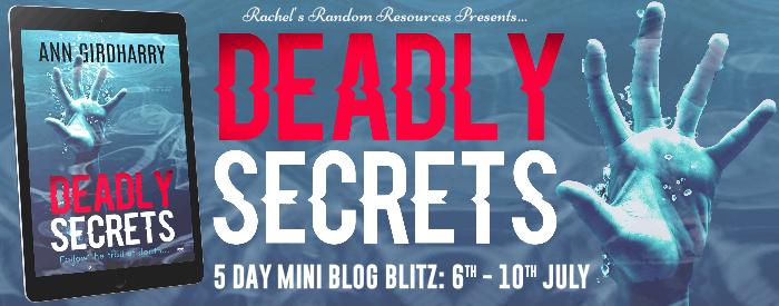 The blog tour banner for Deadly Secrets by Ann Girdharry
