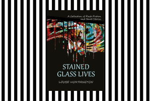 The cover of Stained Glass Lives by Louise Worthington