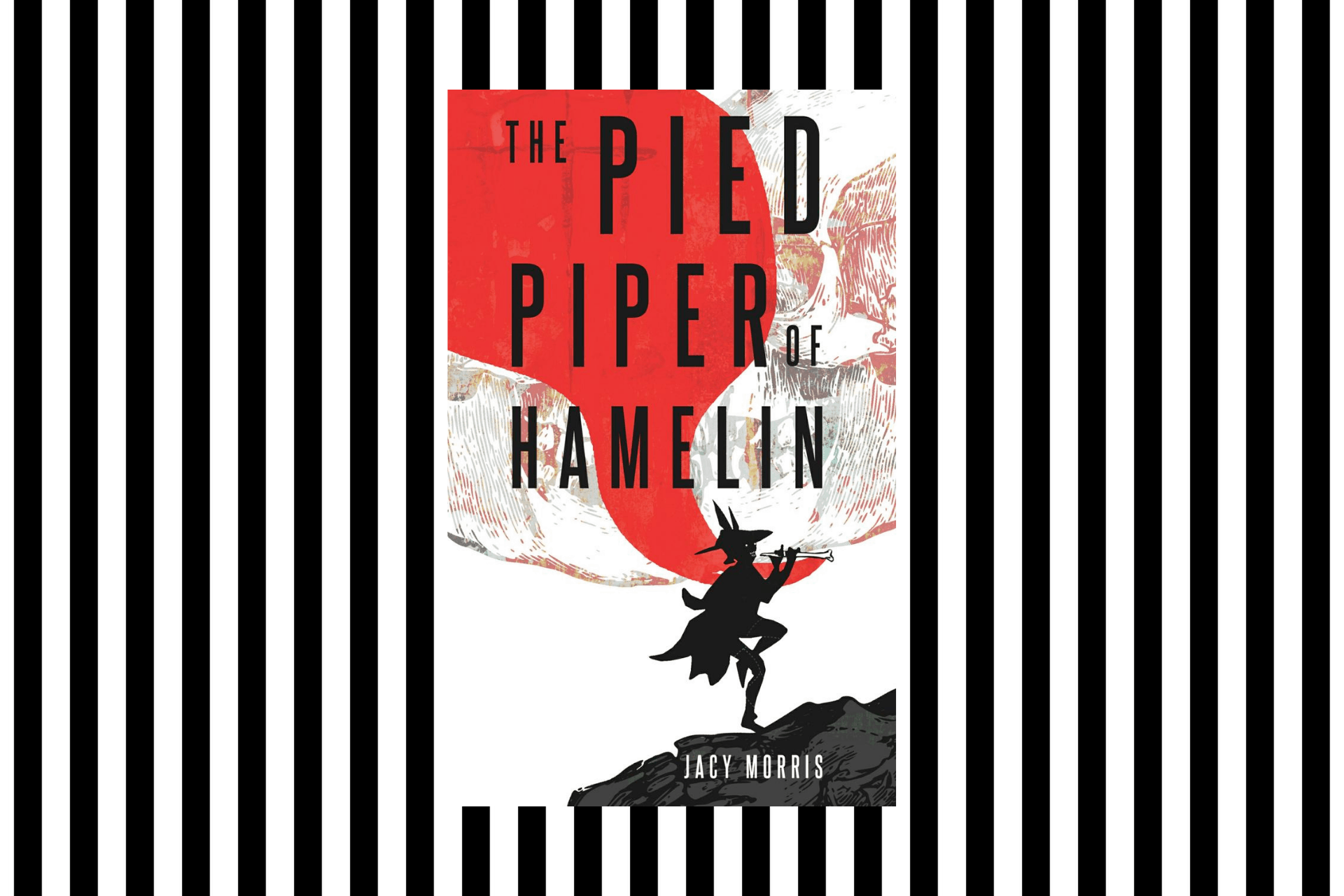 The cover of The Pied Piper of Hamelin by Jacy Morris
