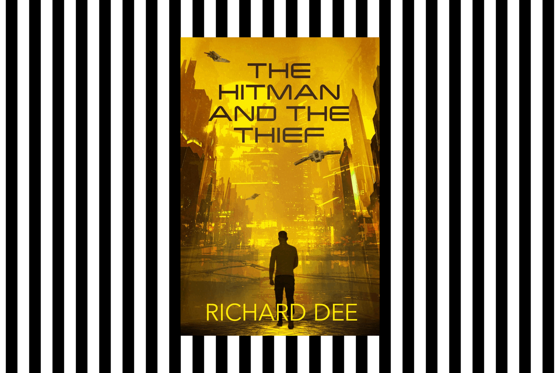 The cover of The Hitman and The Thief, by Richard Dee