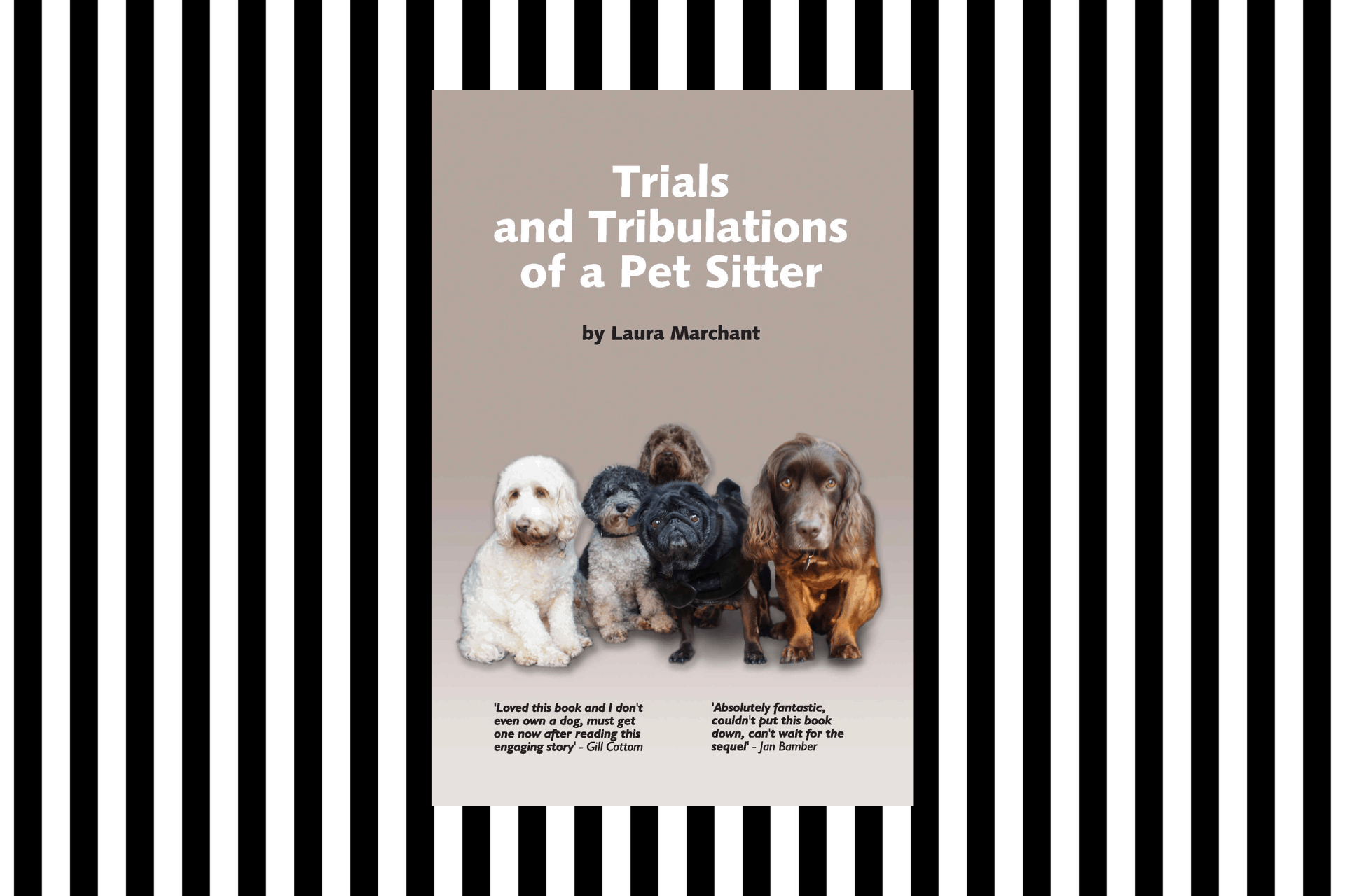 The cover of Trials and Tribulations of a Pet Sitter by Laura Marchant