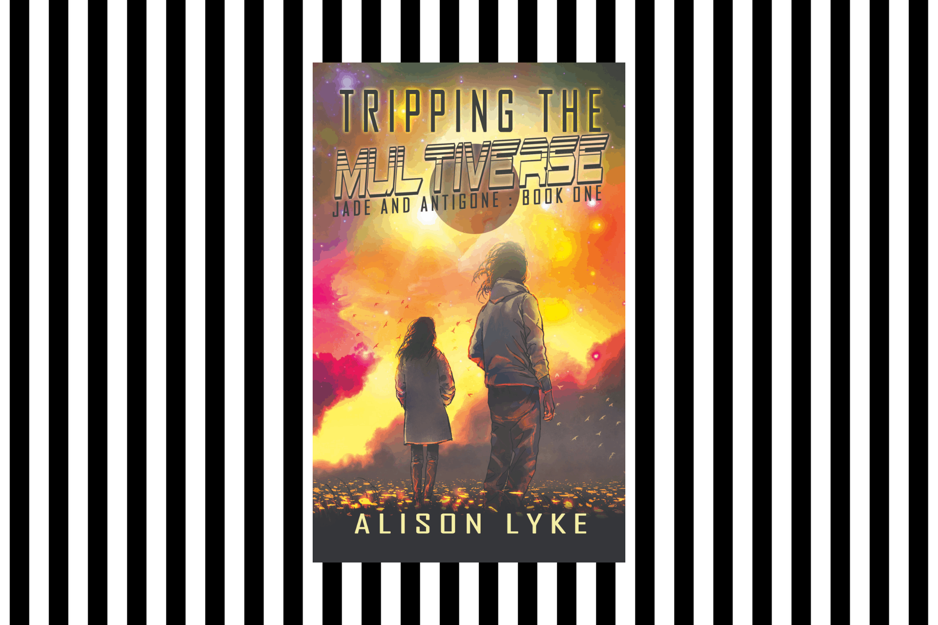 The cover of Tripping the Multiverse by Alison Lyke