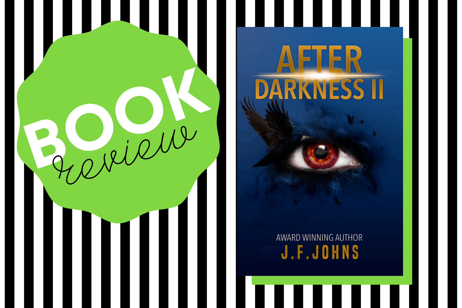 The cover of After Darkness II by J F Johns