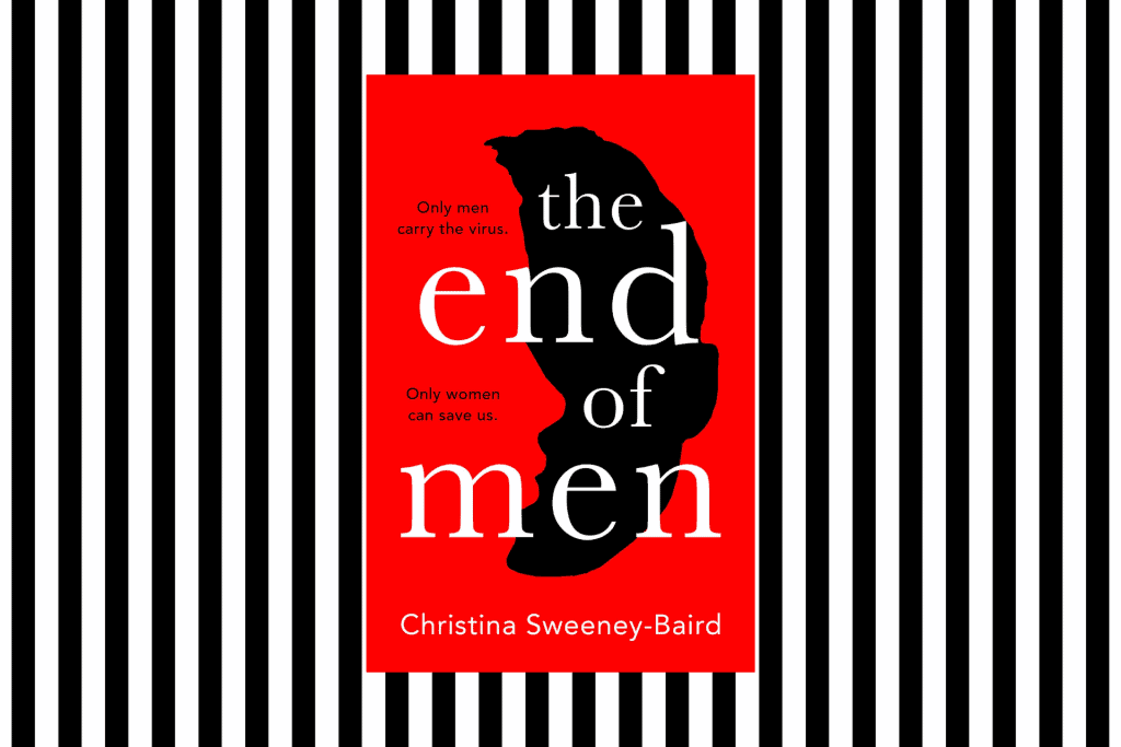 The cover of The End of Men by Christina Sweeney-Baird