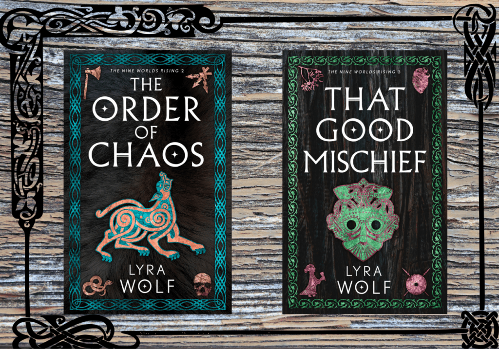 The new covers for The Order of Chaos and That Good Mischief by Lyra Wolf
