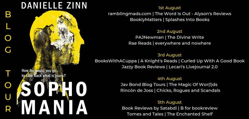 The blog tour banner for Sophomania by Danielle Zinn