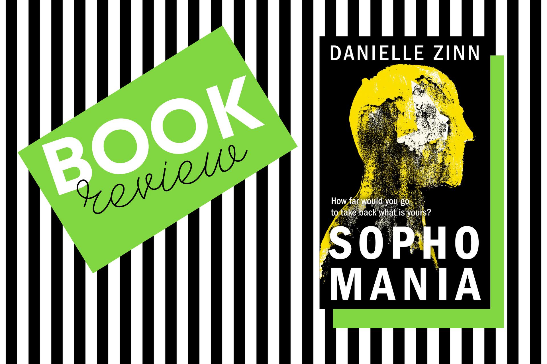 The cover of Sophomania by Danielle Zinn