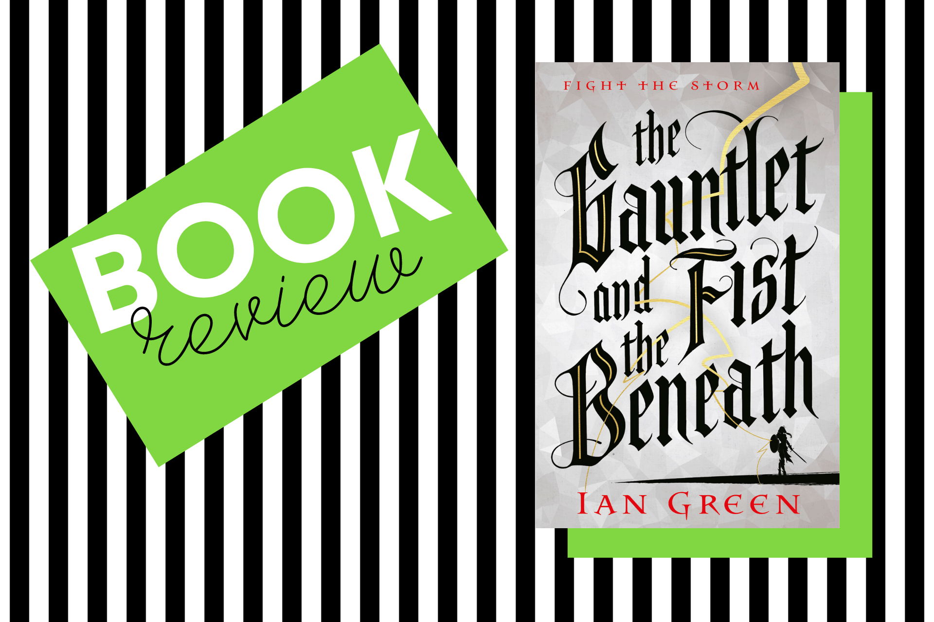 The cover of The Gauntlet and the Fist Beneath by Ian Green