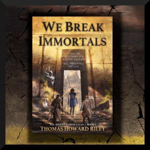 The cover of We Break Immortals