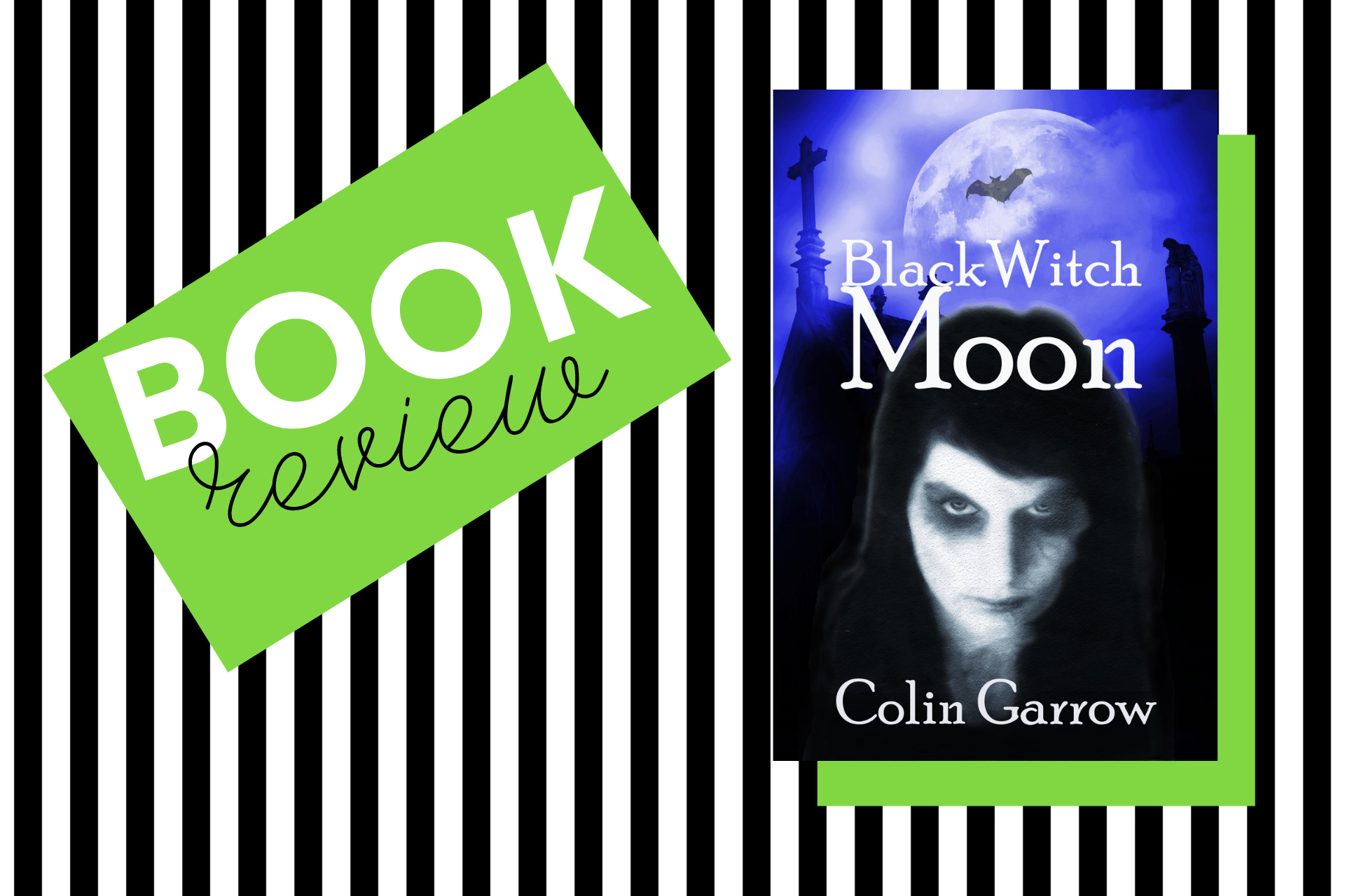 The cover of Black Witch Moon by Colin Garrow