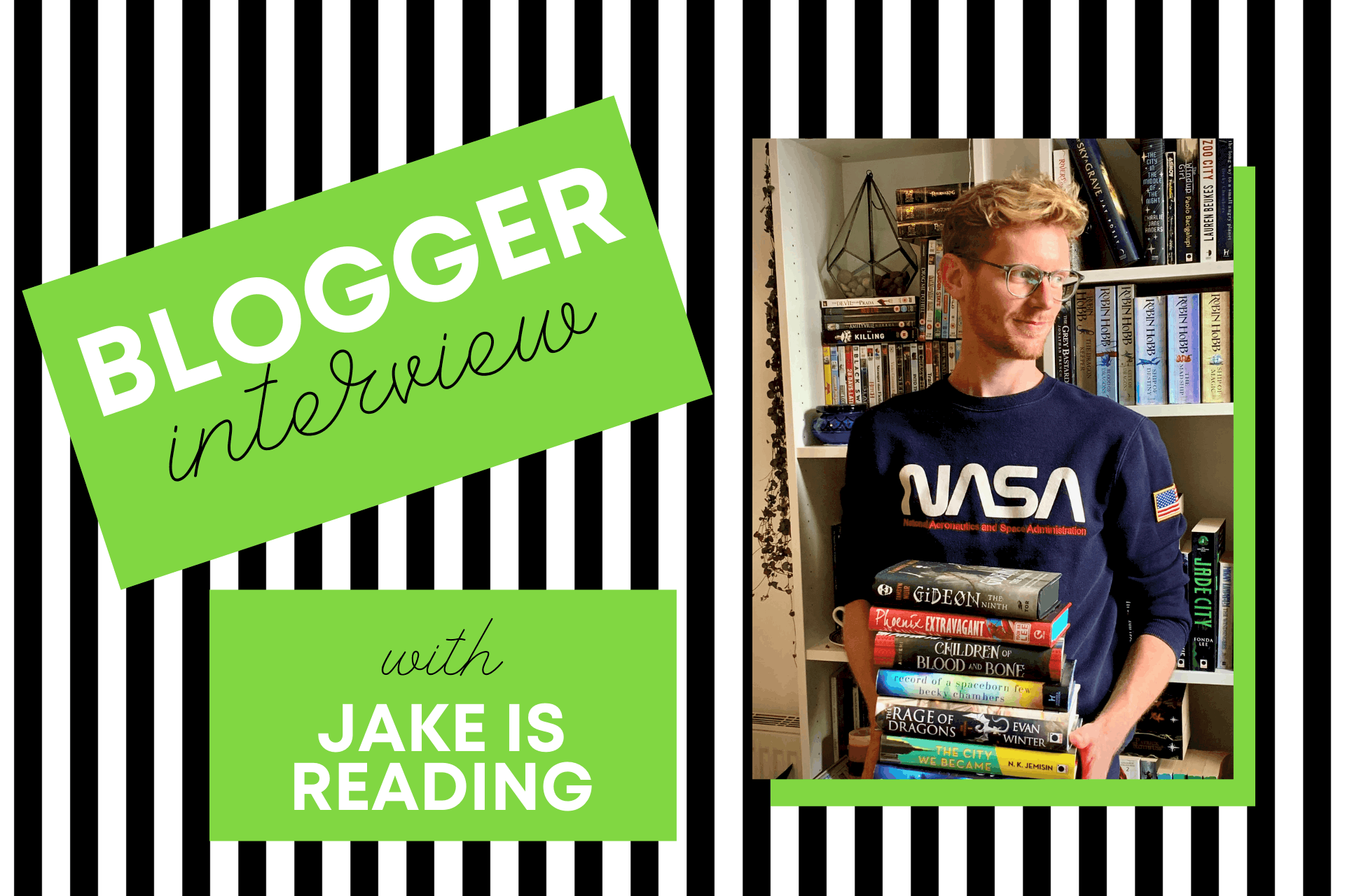 Blogger interview with Jake is Reading