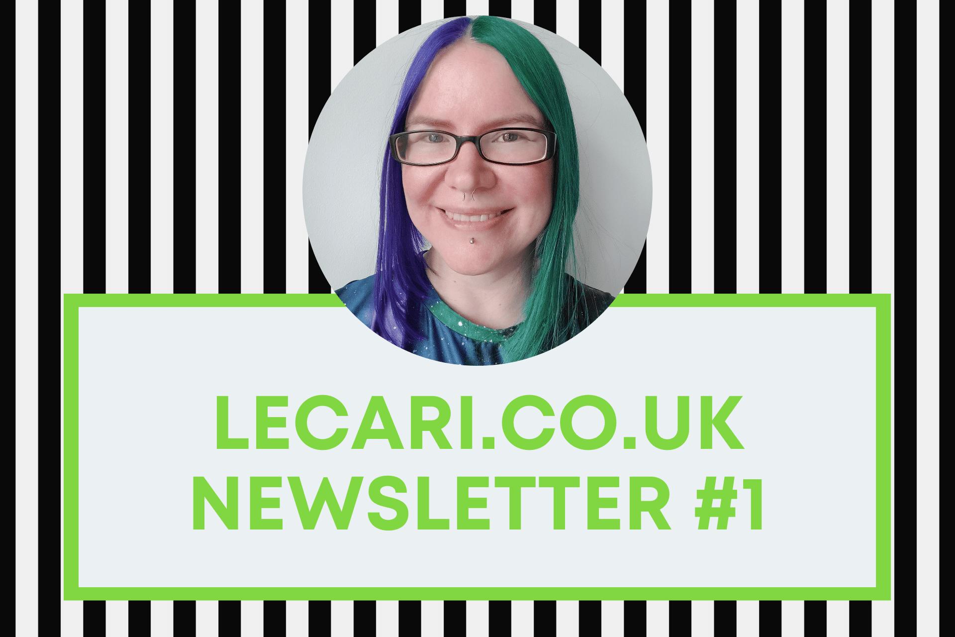 Lecari.co.uk Newsletter #1