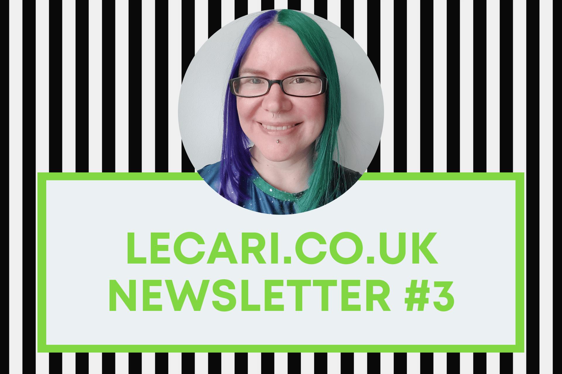 Lecari.co.uk Newsletter #3
